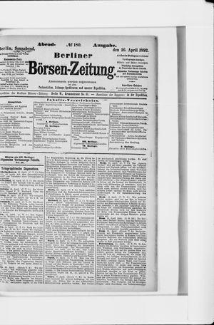 Berliner Börsen-Zeitung vom 16.04.1892