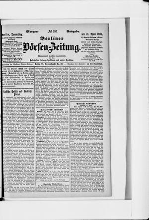 Berliner Börsen-Zeitung vom 21.04.1892