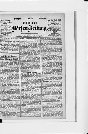 Berliner Börsen-Zeitung vom 24.04.1892