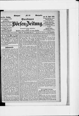 Berliner Börsen-Zeitung vom 26.04.1892