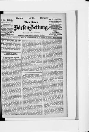Berliner Börsen-Zeitung on Apr 27, 1892