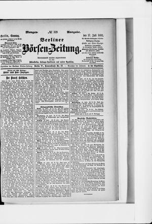 Berliner Börsen-Zeitung vom 17.07.1892