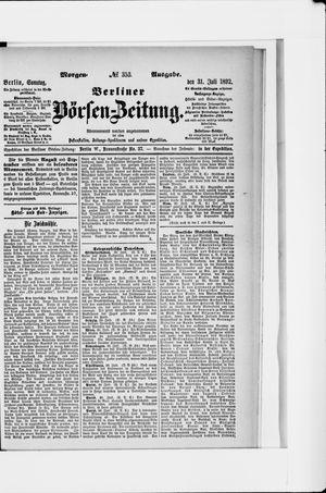 Berliner Börsen-Zeitung on Jul 31, 1892