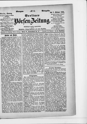 Berliner Börsen-Zeitung on Feb 5, 1893
