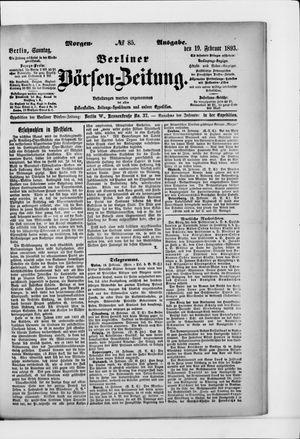 Berliner Börsen-Zeitung on Feb 19, 1893