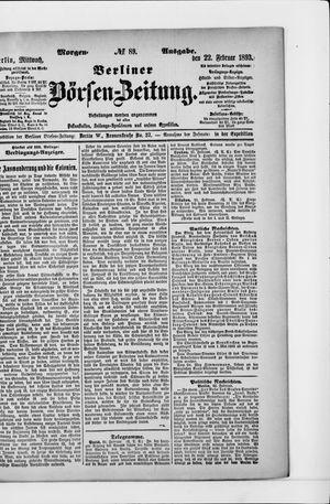 Berliner Börsen-Zeitung vom 22.02.1893