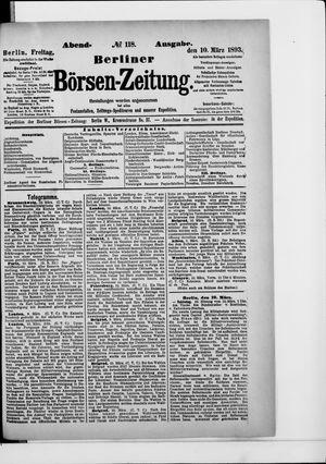 Berliner Börsen-Zeitung on Mar 10, 1893