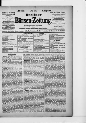Berliner Börsen-Zeitung on Mar 20, 1893