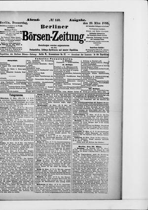 Berliner Börsen-Zeitung vom 23.03.1893