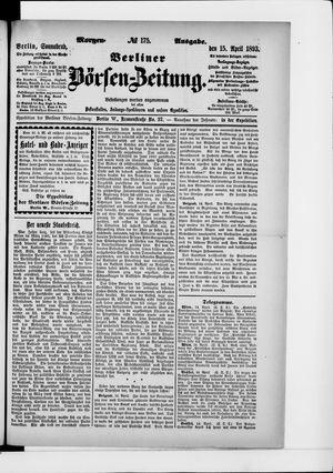 Berliner Börsen-Zeitung vom 15.04.1893