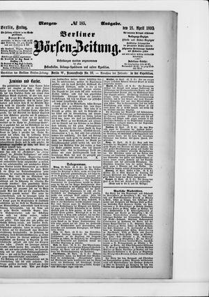 Berliner Börsen-Zeitung vom 21.04.1893