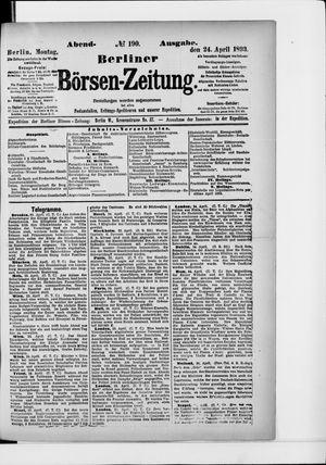Berliner Börsen-Zeitung vom 24.04.1893