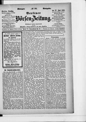 Berliner Börsen-Zeitung vom 27.06.1893