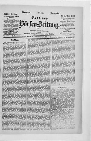 Berliner Börsen-Zeitung on Apr 3, 1894