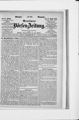 Berliner Börsen-Zeitung vom 10.08.1894