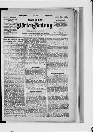 Berliner Börsen-Zeitung on Mar 2, 1895