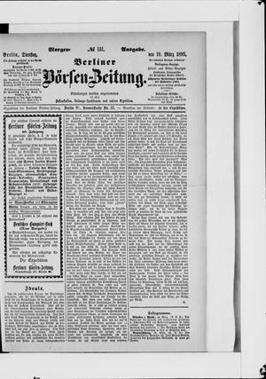 Berliner Börsen-Zeitung on Mar 19, 1895