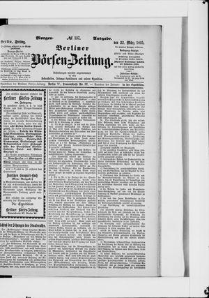 Berliner Börsen-Zeitung on Mar 22, 1895