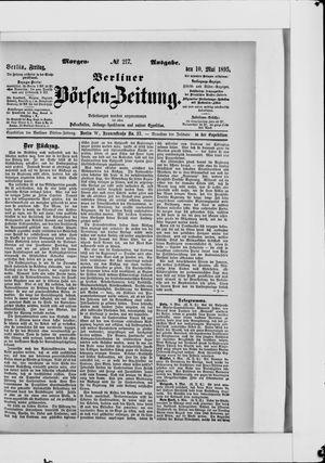 Berliner Börsen-Zeitung on May 10, 1895