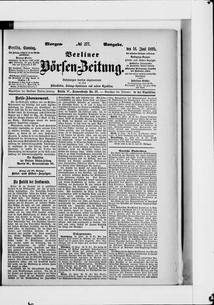 Berliner Börsen-Zeitung vom 16.06.1895