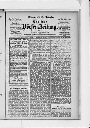 Berliner Börsen-Zeitung vom 15.03.1896