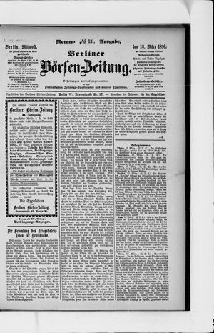 Berliner Börsen-Zeitung on Mar 18, 1896
