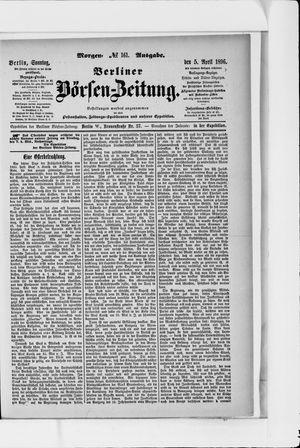 Berliner Börsen-Zeitung on Apr 5, 1896