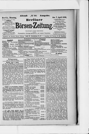 Berliner Börsen-Zeitung on Apr 7, 1896