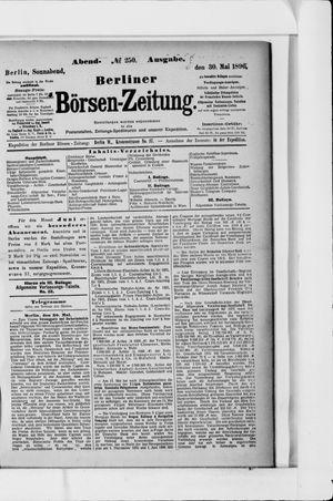 Berliner Börsen-Zeitung on May 30, 1896