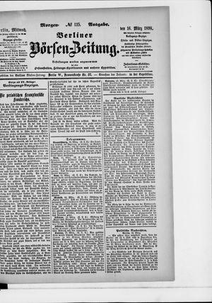 Berliner Börsen-Zeitung vom 16.03.1898