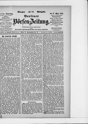 Berliner Börsen-Zeitung vom 17.03.1898