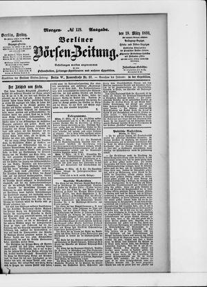 Berliner Börsen-Zeitung vom 18.03.1898