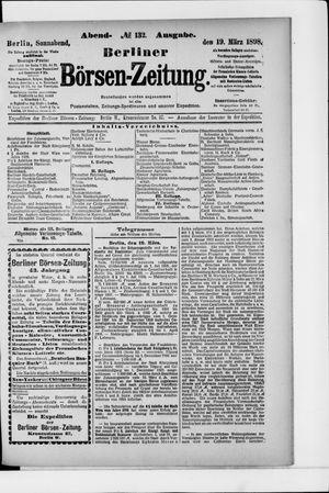 Berliner Börsen-Zeitung on Mar 19, 1898
