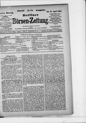 Berliner Börsen-Zeitung on Apr 13, 1898