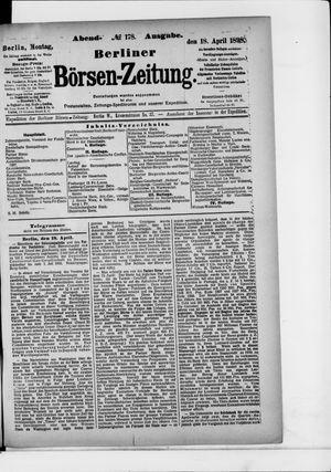 Berliner Börsen-Zeitung on Apr 18, 1898