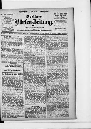 Berliner Börsen-Zeitung vom 15.05.1898