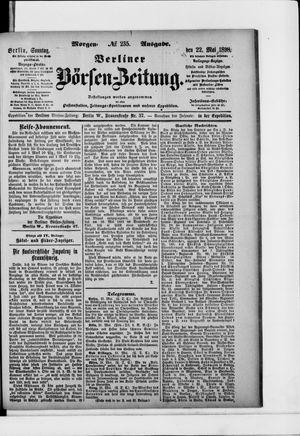 Berliner Börsen-Zeitung vom 22.05.1898
