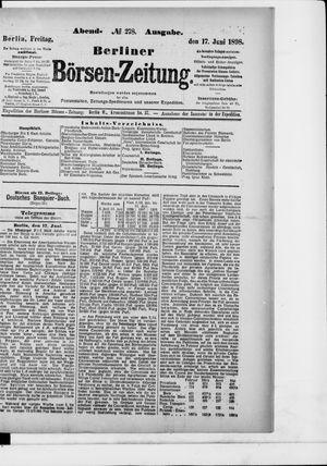 Berliner Börsen-Zeitung on Jun 17, 1898