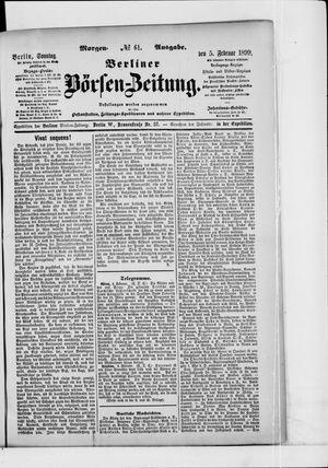 Berliner Börsen-Zeitung on Feb 5, 1899