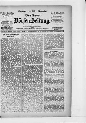Berliner Börsen-Zeitung vom 02.03.1899