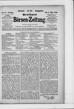 Berliner Börsen-Zeitung on Mar 3, 1899