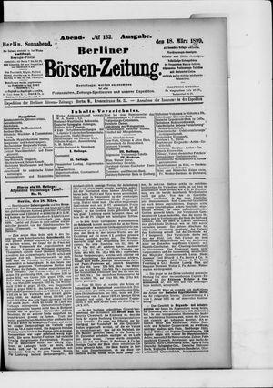 Berliner Börsen-Zeitung on Mar 18, 1899