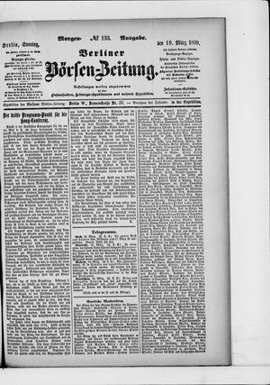 Berliner Börsen-Zeitung on Mar 19, 1899