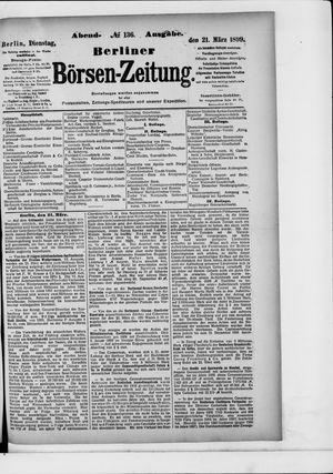 Berliner Börsen-Zeitung on Mar 21, 1899