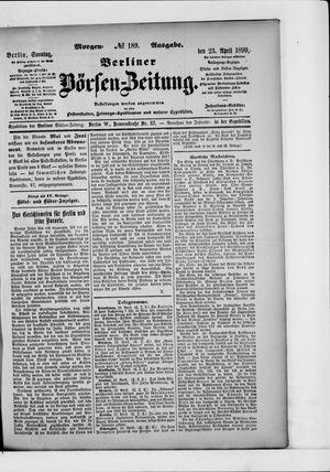 Berliner Börsen-Zeitung vom 23.04.1899