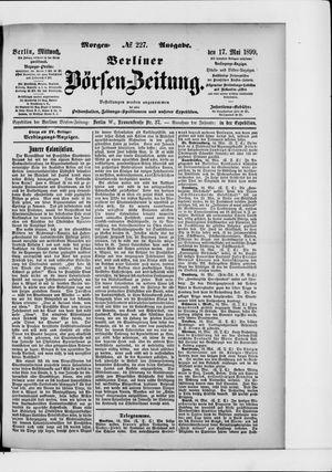 Berliner Börsen-Zeitung vom 17.05.1899
