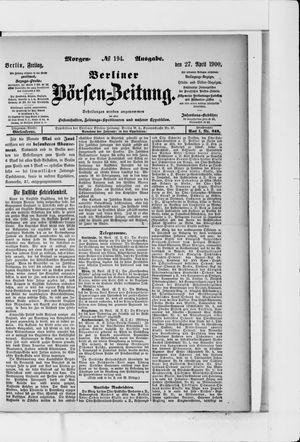 Berliner Börsen-Zeitung vom 27.04.1900