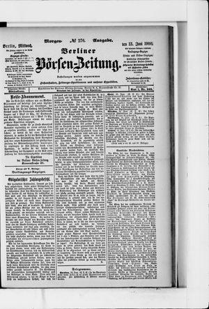 Berliner Börsen-Zeitung on Jun 13, 1900