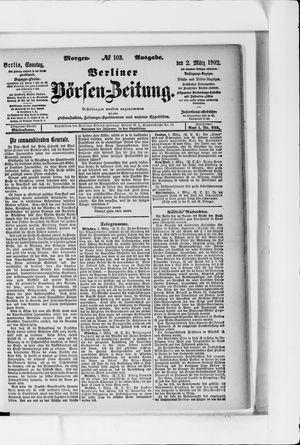Berliner Börsen-Zeitung vom 02.03.1902
