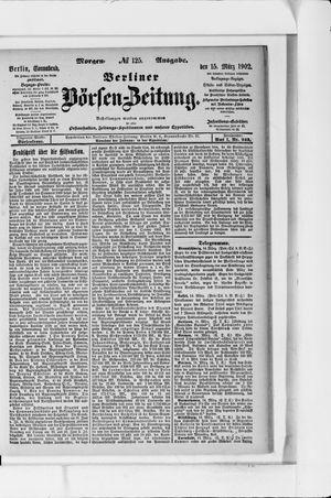 Berliner Börsen-Zeitung vom 15.03.1902